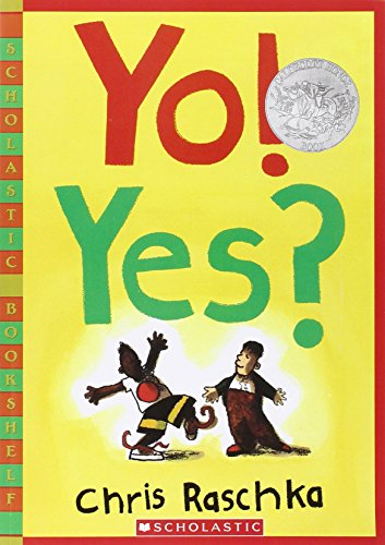 Yo! Yes? (Scholastic Bookshelf)の詳細を見る