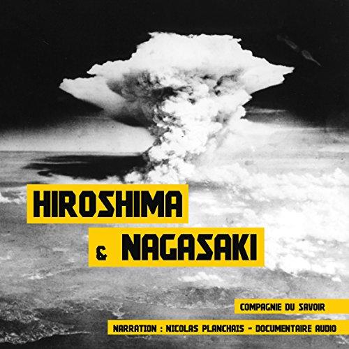 Hiroshima et Nagasaki audiobook cover art