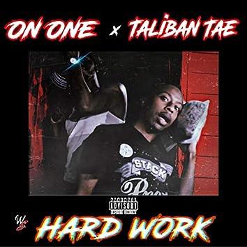 Hardwork (feat. Taliban Tae)