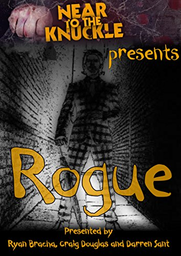 Near To The Knuckle presents Rogue: The second anthology (English Edition)