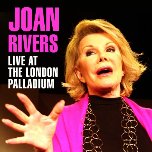 Joan Rivers Live at the Palladium audiobook cover art