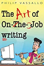 The Art of On-the-job Writing