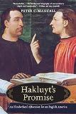 Hakluyt's Promise: An Elizabethan