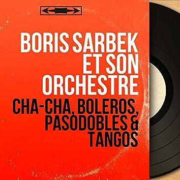 Cha-cha, boleros, pasodobles & tangos (Mono Version)