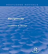 Reciprocity (Routledge Revivals) (English Edition)