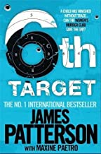 The 6th Target (Womens Murder Club 6) by James Patterson (2009-08-20)