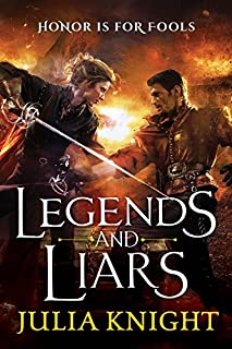Legends and Liars (The Duelists (2))