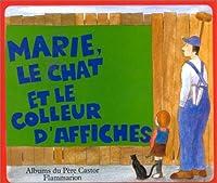 Marie, le chat et le colleur d'affiches 2081601680 Book Cover