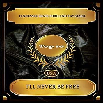 I'll Never Be Free (Billboard Hot 100 - No. 03)
