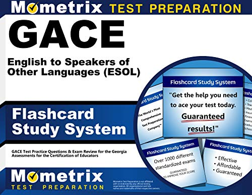 GACE English to Speakers of Other Languages (ESOL) Flashcard Study System: GACE Test Practice Questions & Exam Review for the Georgia Assessments for the Certification of Educators (English Edition)