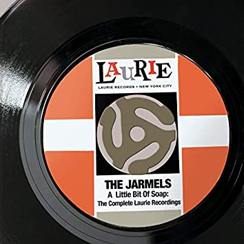 A Little Bit Of Soap: The Complete Laurie Recordings