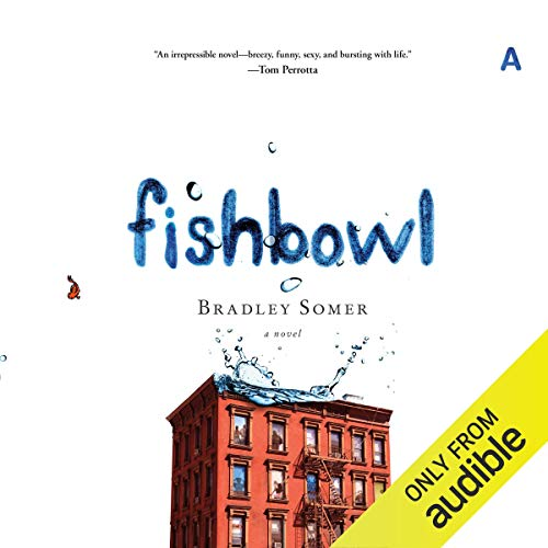 Fishbowl Audiobook By Bradley Somer cover art