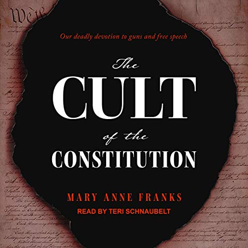 The Cult of the Constitution audiobook cover art