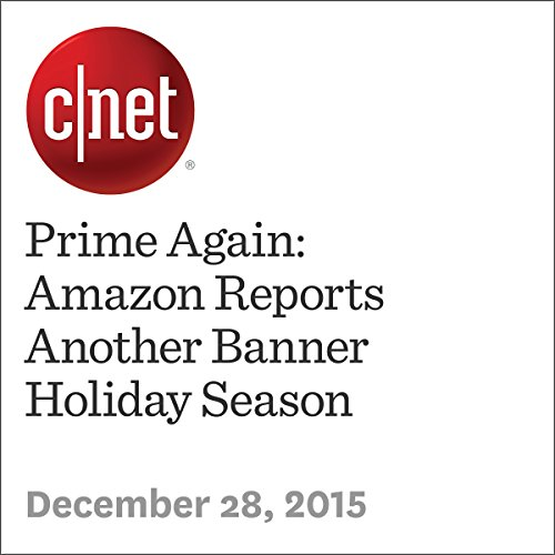 Prime Again: Amazon Reports Another Banner Holiday Season audiobook cover art
