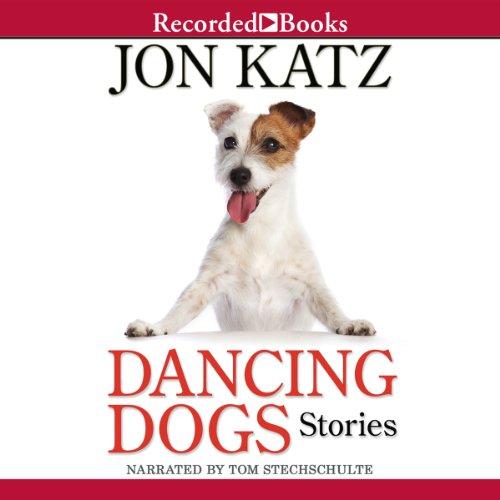 Dancing Dogs audiobook cover art
