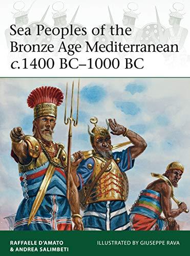 Sea Peoples of the Bronze Age Mediterranean c.1400 BC–1000 BC (Elite, Band 204)