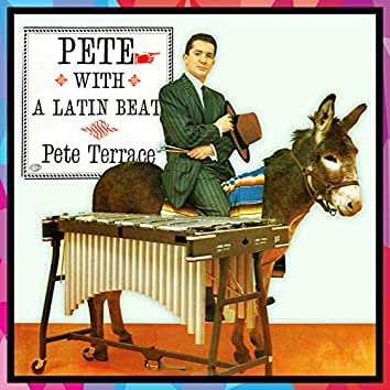 Pete With A Latin Beat