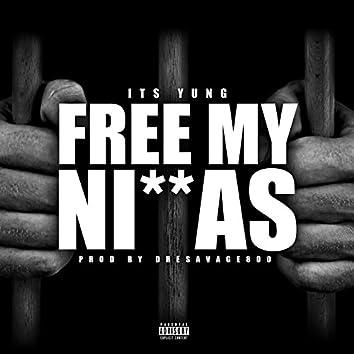 Free My Niggas