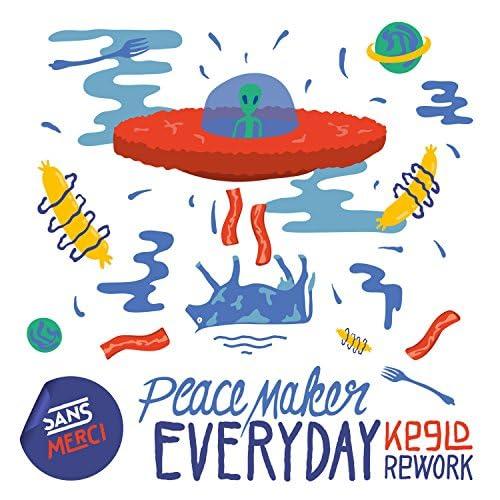 PEACE MAKER!