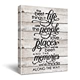 """""""The Best Things In Life Are The People We Love The Places We've Been...' Inspirational Quote Canvas Wall Art, Gift Gifts Canvas Wall Art For Family Member, Home Decor Size 12x16"""
