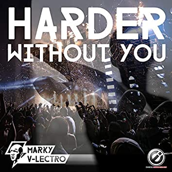 Harder Without You
