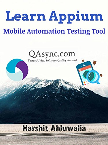 Learn Appium: Mobile Automation Testing Tool (English Edition)