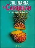 Culinaria the Caribbean - A Culinary Discovery