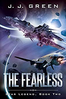 The Fearless (Star Legend Book 2) by [J.J. Green]