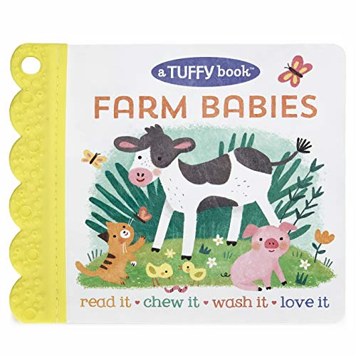 Farm Babies - A Tuffy Book  Washable  Chewable  Unrippable Pages With Hole For Stroller Or Toy Ring  Teether Tough (Baby s Unrippable)