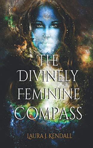 The Divinely Feminine Compass