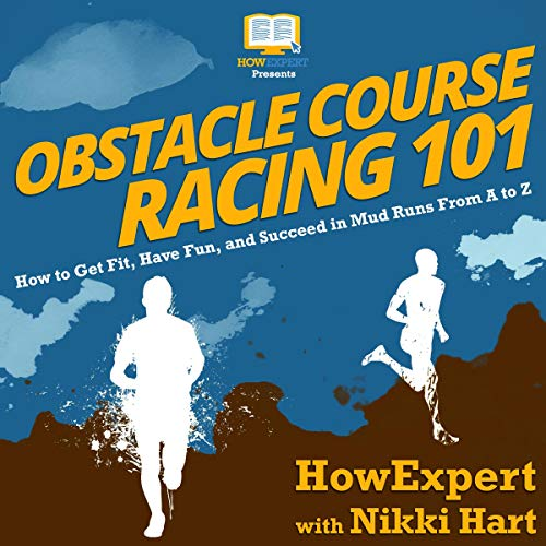 Obstacle Course Racing 101 audiobook cover art