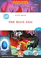The Blue Egg, mit 1 Audio-CD: Helbling Readers Red Series / Level 1 (A1)
