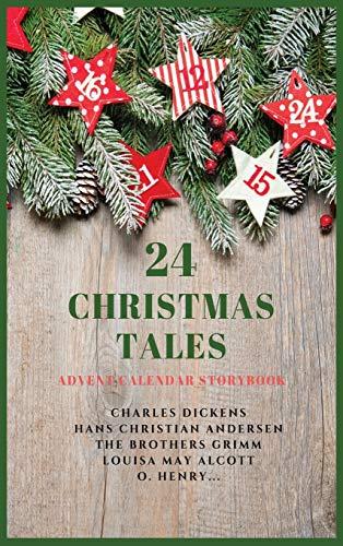 24 Christmas Tales: Advent Calendar Storybook