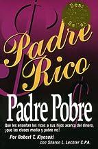 Padre Rico, Padre Pobre (Spanish Edition)