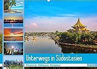 Unterwegs in Suedostasien (Wandkalender 2022 DIN A2 quer): Eine Reise durch Myanmar, Malaysia und Singapur (Monatskalender, 14 Seiten )