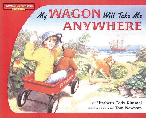 Radio Flyer/My Wagon Will Take Me Anywh