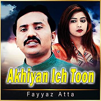 Akhiyan Ich Toon - Single