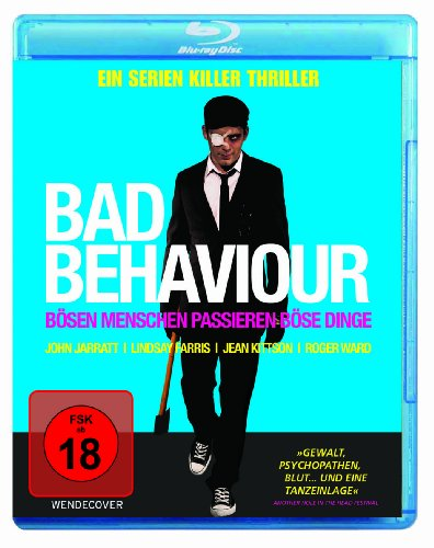 Bad Behaviour - Bösen Menschen passieren böse Dinge! [Blu-ray]