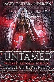 Untamed: A Reverse Harem Romance (House of Berserkers)