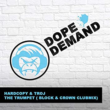 The Trumpet (Block & Crown Clubmix)