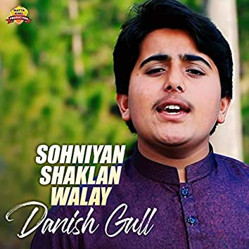 Sohniyan Shaklan Walay - Single
