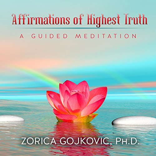 Affirmations of Highest Truth audiobook cover art