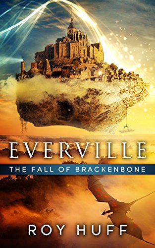 Book: Everville - The Fall of Brackenbone by Roy Huff