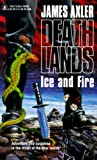 SFF book reviews James Axler Deathlands 7. Dectra Chain 8. Ice and Fire 9. Red Equinox 10. Northstar Rising 11. Time Nomads 12. Latitude Zero