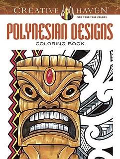 Creative Haven Polynesian Designs Coloring Book (Adult Coloring)