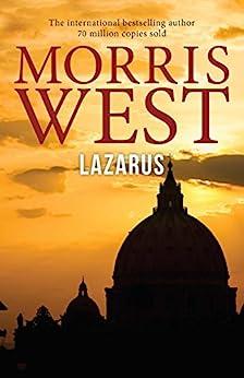 Lazarus (The Vatican Trilogy) by [Morris West]
