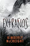 Extraños: (The Outliers Spanish-language edition) (Spanish Edition)