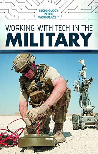Working With Tech in the Military (Technology in the Workplace)