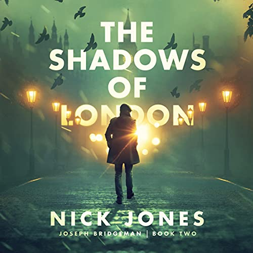 The Shadows of London Audiobook By Nick Jones cover art