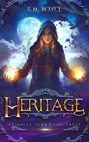 Heritage: an Epic Fantasy Adventure (Grimoire Saga, Band 3)